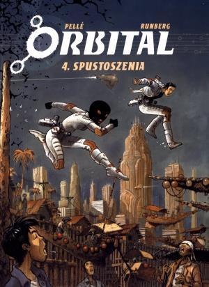 Orbital. Tom 4. Spustoszenia
