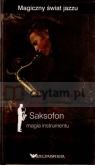 Saksofon. Magia instrumentu. Magiczny świat jazzu. Tom 6 (książka + 2 CD) Miguel del Arco, Olga Caporal