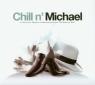 Chill n'Michael (Płyta CD) różni wykonawcy