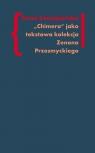 Chimera Tekstowa kolekcja Zenona Przesmyckiego