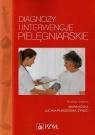 Diagnozy i interwencje pielęgniarskie
