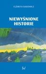 Niewyśnione historie Isakiewicz Elżbieta