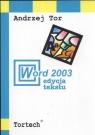 Word 2003 edycja tekstu