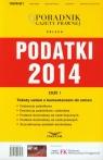 Podatki 2014 Część1 Teksty ustaw z komentarzem do zmian