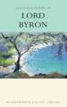 Selected Poems of Lord Byron Byron George Gordon