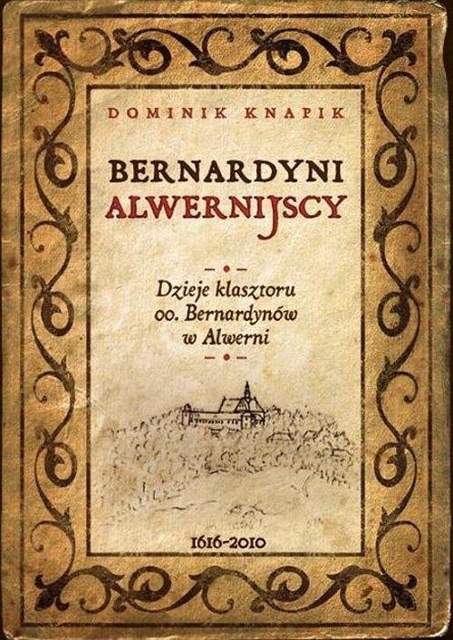 Bernardyni alwernijscy Knapik Dominik