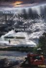 Transerfing rzeczywistości Tom 7 Forum snów Zeland Vadim