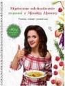 Skuteczne odchudzanie zupami z Moniką Honory Monika Honory