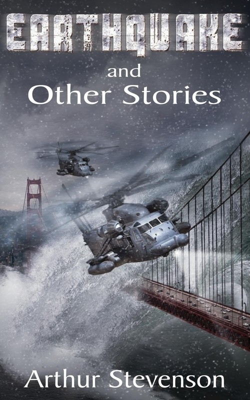 Earthquake and Other Stories Stevenson Arthur