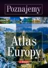 Poznajemy Atlas Europy