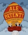 Ale patent!Księga niewiarygodnych wynalazków Mycielska Małgorzata