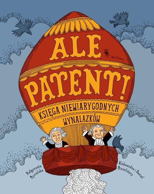 Ale patent! Mycielska Małgorzata