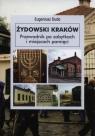 Żydowski Kraków Przewodnik po zabytkach i miejscach pamięci Duda Eugeniusz