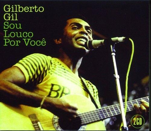 Soy Loco Por Ti Gilberto Gil