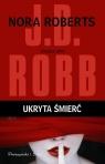 Ukryta śmierć  Robb J.D.