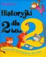 Historyjki dla 2-latka