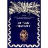 73 Pułk Piechoty Zarys Historii Wojennej Pułków Polskich w Kampanii Wrześniowej