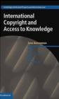 International Copyright and Access to Knowledge Sara Bannerman