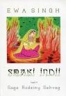 Smaki Indii Część IISaga Rodziny Sehvag Singh Ewa