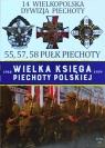 Wielka Księga Piechoty Polskiej 14 Wielkopolska Dywizja Piechoty praca zbiorowa