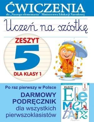 Uczeń na szóstkę Zeszyt 5 dla klasy 1 Wiśniewska Anna