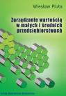 Zarządzanie wartością w małych i średnich przedsiębiorstwach  Pluta Wiesław
