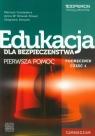 Edukacja dla bezpieczeństwa Podręcznik Część 1 Pierwsza pomoc
