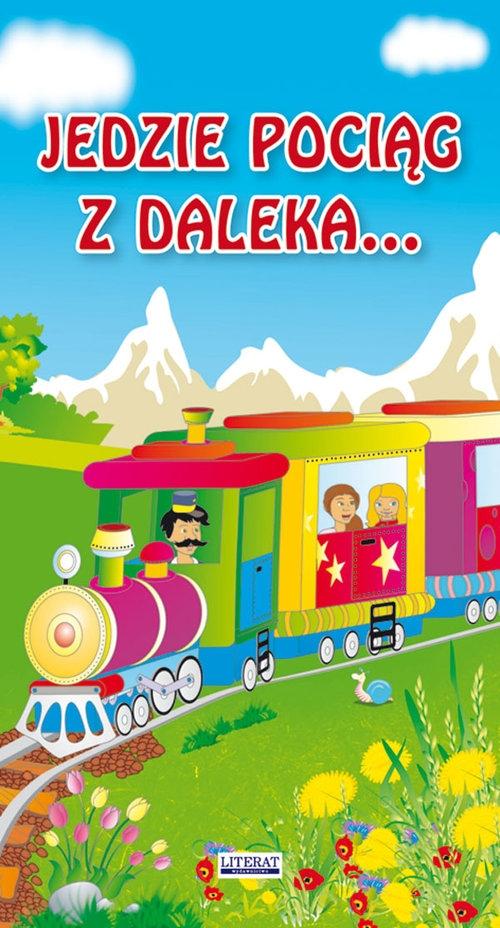 Jedzie pociąg z daleka... Sikorska Paulina