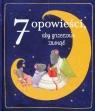 7 opowieści, aby grzecznie zasnąć