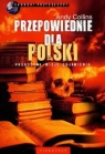 Przepowiednie dla Polski