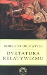 Dyktatura relatywizmu Mattei Roberto