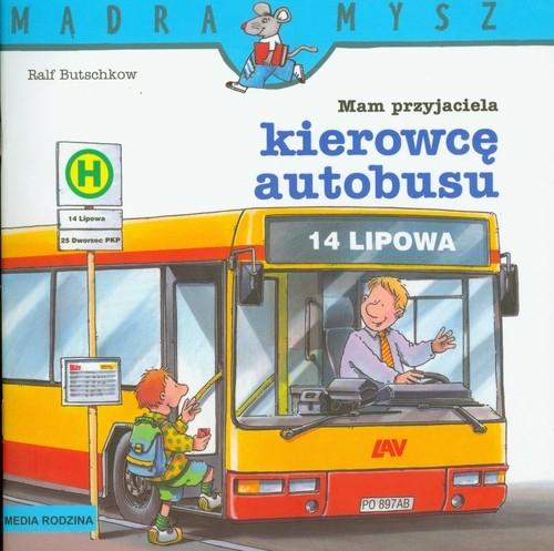 Mądra mysz. Mam przyjaciela kierowcę autobusu Butschkow Ralf