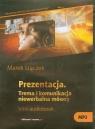Prezentacja.  (Audiobook) Trema i komunikacja niewerbalna mówcy. Stączek Marek