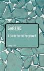 Sartre  A Guide for the Perplexed Gary Cox