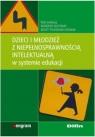 Dzieci i młodzież z niepełnosprawnością intelektualną w systemie edukacji