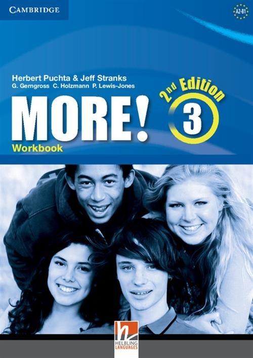 More! Level 3 Workbook Puchta Herbert, Stranks Jeff, Gerngross Günter, Holzmann Christian, Lewis-Jones Peter