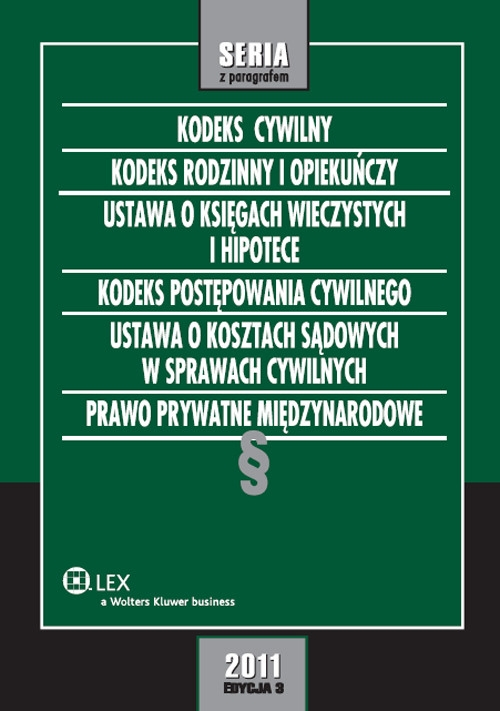 Kodeks cywilny Kodeks rodzinny i opiekuńczy Ustawa o księgach wieczystych i hipotece Kodeks postępowania cywilnego Ustawa o kosztach sądowych w sprawach cywilnych Prawo prywatne międzynarodowe Rudnik Roman