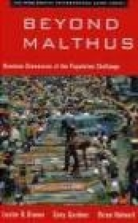 Beyond Malthus Lester R. Brown, L Brown