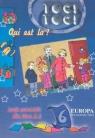 Toc! Toc! Qui est la? Język francuski dla klas 2-4 Częsć 6  Pogwizd Teresa