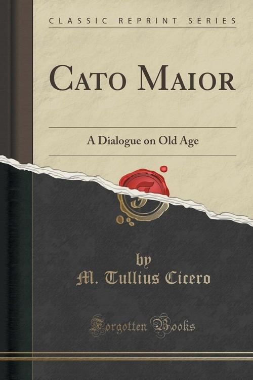 Cato Maior Cicero M. Tullius