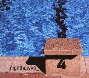 Nighthawks 4 (Digipack)