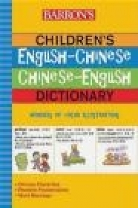 Barron's Children's English-Chinese/Chinese-English Dictiona H Forrest