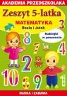Zeszyt 5-latka. Matematyka - Basia i Julek