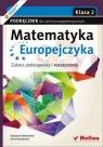 Matematyka Europejczyka 2 podręcznik zakres podstawowy i rozszerzony