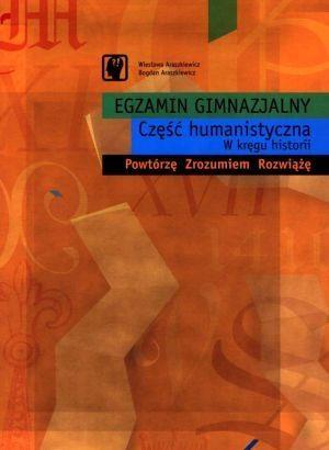 Egzamin gimnazjalny. Część humanistyczna Wiesława Araszkiewicz, Bogdan Araszkiewicz