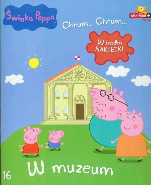 Świnka Peppa Chrum Chrum 16 W muzeum