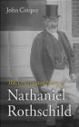 The Unexpected Story of Nathaniel Rothschild John Cooper