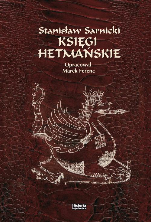 Księgi hetmańskie Sarnicki Stanisław
