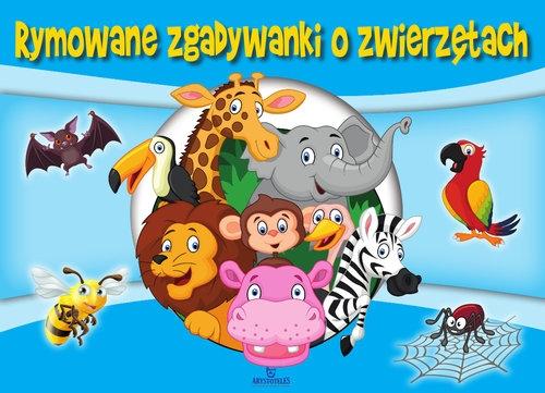 Rymowanki-zgadywanki o zwierzętach Brzeziński Zenon
