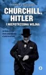 Churchill Hitler i niepotrzebna wojna